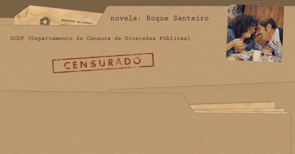 """Arquivo da censura da novela """"Roque Santeiro"""""""