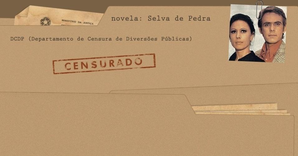 """Arquivo da censura da novela """"Selva Pedra"""""""