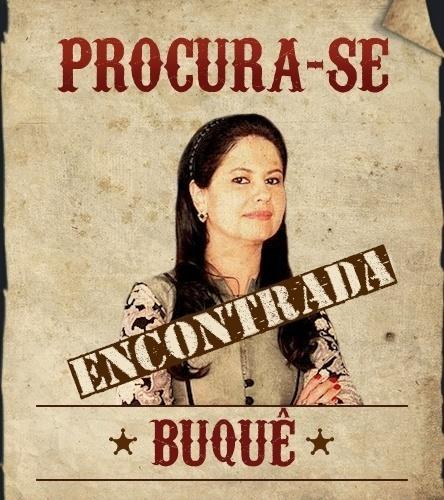 Desde 27 de fevereiro, Buquê (Narjara Turetta) está sumida