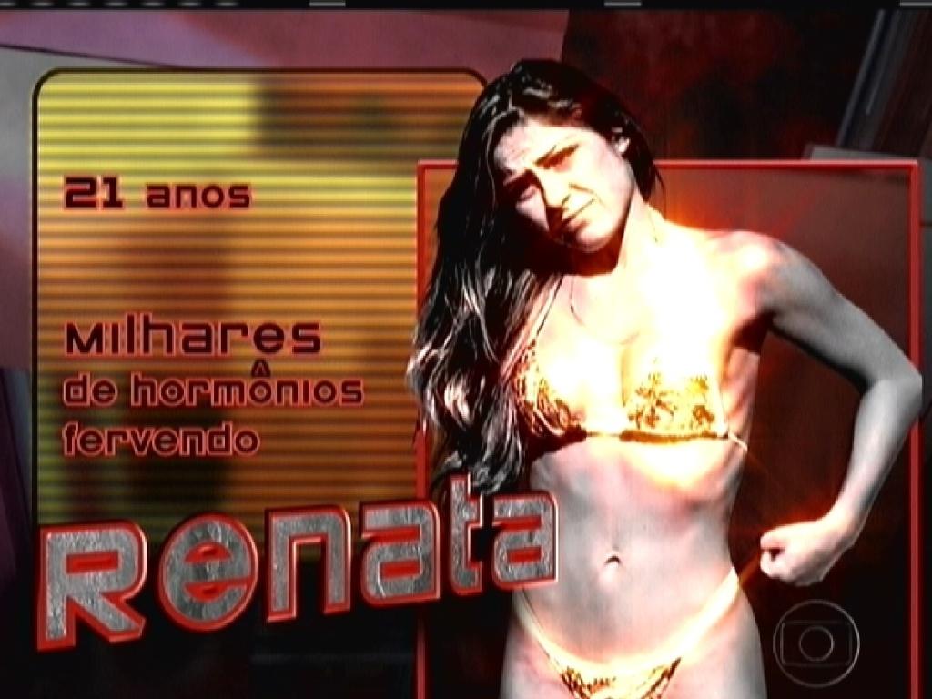 Renata é mostrada como uma das concorrentes do