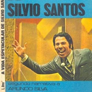 Reprodução de edição com série de reportagens sobre a vida de Silvio Santos, feitas por Arlindo Silva para a revista